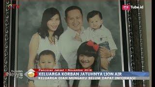Video Keluarga Diah Damayanti, Korban Lion Air JT 610 Belum Dapat Kepastian - BIP 02/11 MP3, 3GP, MP4, WEBM, AVI, FLV Januari 2019