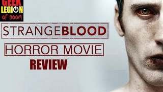 Nonton STRANGE BLOOD ( 2015 Robert Brettenaugh ) Horror Movie Review Film Subtitle Indonesia Streaming Movie Download