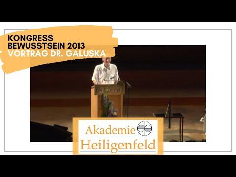 Kongress Heiligenfeld 2013 | Vortrag Dr. Joachim Galuska | Evolution des Bewusstseins