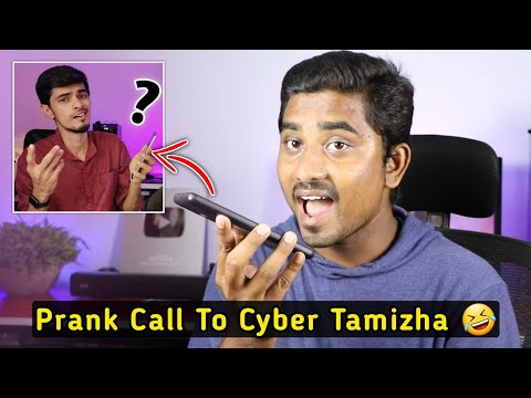 PRANK CALL TO CYBER TAMIZHA 🤣 CHANGE VOICE DURING A CALL