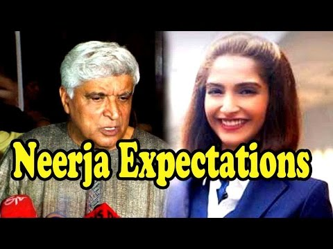 Javed Akhtar's Expectation From Sonam Kapoor's Nee