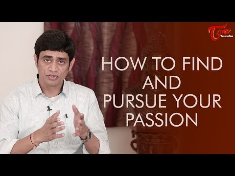 How to Find and Pursue Your Passion | Personality Development | By Ramakrishna Maguluri | Health One