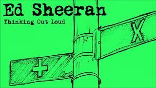 Video Ed Sheeran - Thinking Out Loud [1 Hour] MP3, 3GP, MP4, WEBM, AVI, FLV Juli 2018