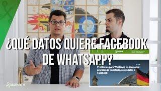 Los datos de WhatsApp y Facebook, la polémica está servida