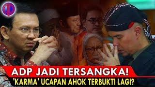 Video ADP Jadi Ters4ngka! 'K4rma' Ucapan Ahok Terbukti Lagi?! MP3, 3GP, MP4, WEBM, AVI, FLV Oktober 2018