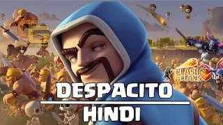 Download Lagu Despacito - Clash Of Clans Song (Hindi Version) Mp3