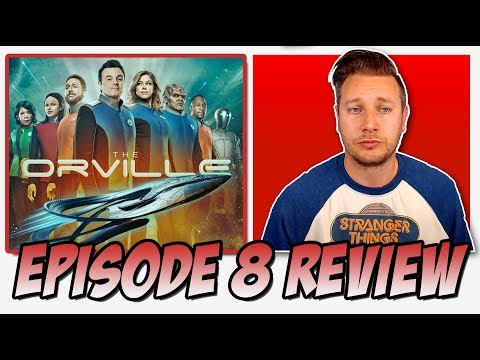 The Orville Episode 8 Review