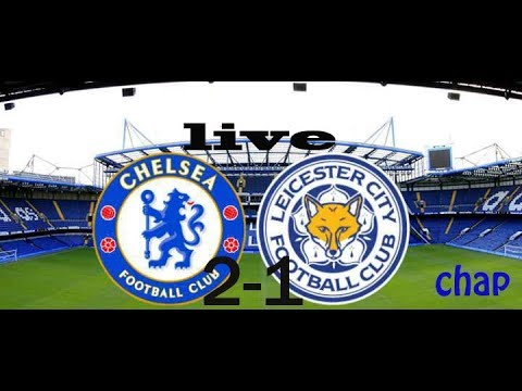 Leicester City vs Chelsea 1 2 All Goals England   Fa Cup 18 03 2018