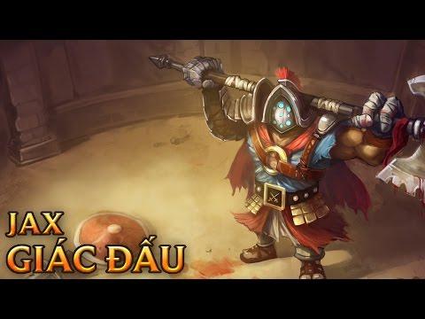 Jax Giác Đấu - Jaximus