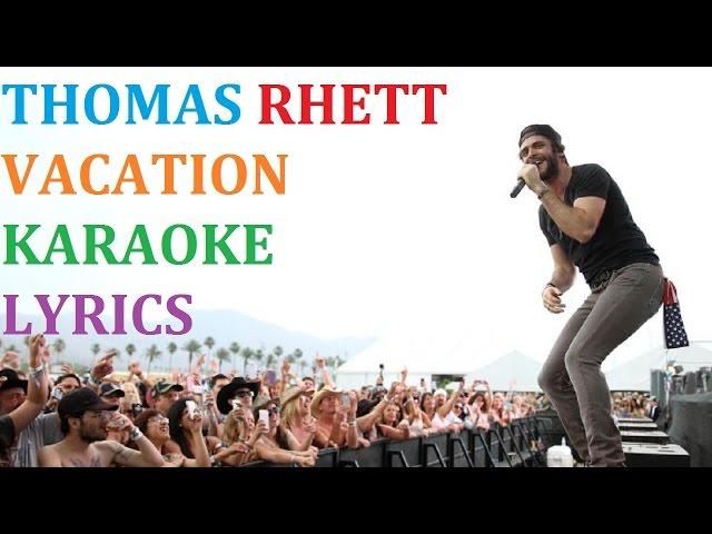 Thomas Rhett Vacation Karaoke Cover Lyrics Mp3fordfiesta Com