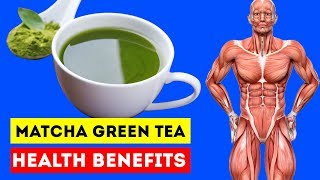 See What Happen To Your Body, When You Drink Matcha Green  Tea Every Day