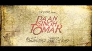 Irrfan Khan talks about Paan Singh Tomar