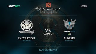 Mineski vs Execration, Game 3, The International 2017 SEA Qualifier
