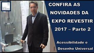 Novidades Expo Revestir 2017 (Parte 2)