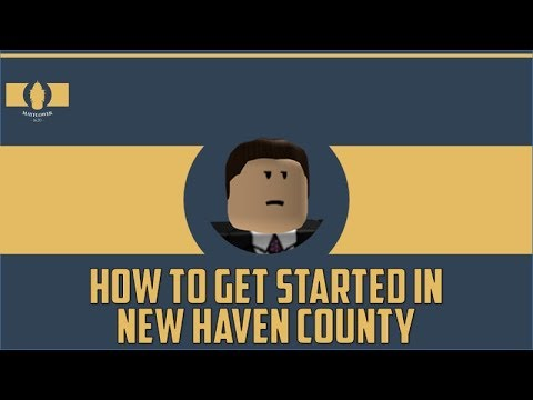 State of Mayflower | Tutorial | How to get started in New Haven County!