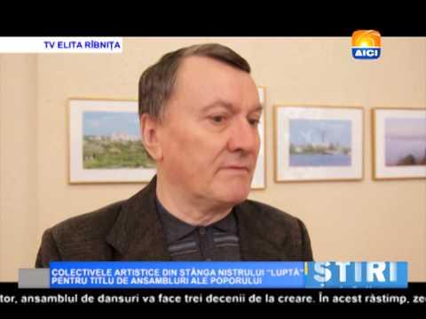 AICI TV COLECTIVELE ARTISTICE DIN STÂNGA NISTRULUI LUPTĂ PENTRU TITLU DE ANSAMBLURI ALE POPORULUI