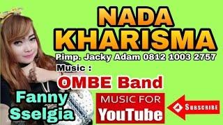 NADA KHARISMA Mata Hati Fany Selgia OMBE Band