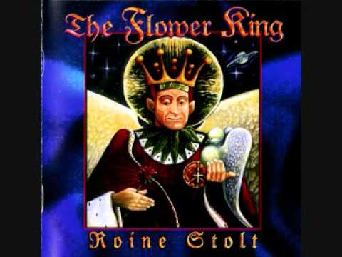 Roine - ROINE STOLT - The Flower King [Studio Album, released in 1994} - Roine Stolt / lead voice, guitars, bass, keyboards - Hasse Fröberg / vocals - Jaime Salazar ...