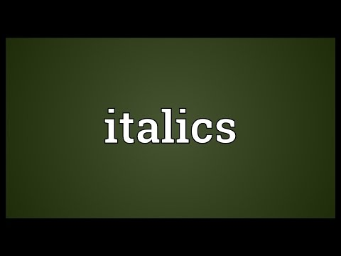 Italics Meaning