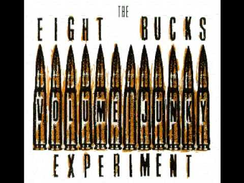 The Eight Bucks Experiment (aka ECP) - Full Throttle