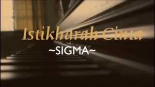 Video Istikharah Cinta~~ Sigma~~ Piano Cover With Lyrics. MP3, 3GP, MP4, WEBM, AVI, FLV Mei 2019