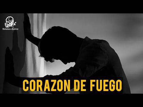 Historias de amor - CORAZÓN DE FUEGO (RELATOS DE HORROR)