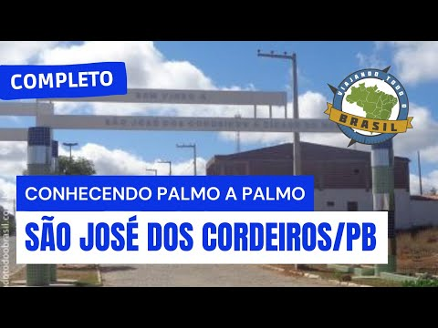 Viajando Todo o Brasil - São José dos Cordeiros/PB - Especial