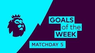 Premier League Goals & Highlights | Matchday 5 | 2018/19