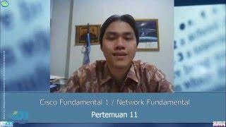 pertemuan ke sebelas cisco fundamental 1 / network fundamental CCNA RS 1 ITN
