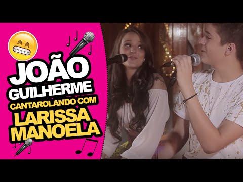 """João Guilherme - Cantarolando """"Segredos"""" part. Larissa Manoela"""
