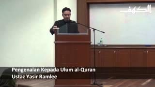 Berkenalan Dengan Ulum al-Quran - Ustaz Yasir Ramlee