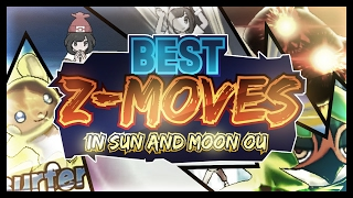 Top 10 Z Moves in Pokemon Sun and Moon OU: Competitive Analysis by Thunder Blunder 777