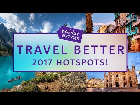 Holiday Hotspots For 2017