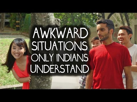 Awkward Situations Only Indians Understand