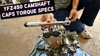 4. YAMAHA YFZ 450 CAMSHAFT CAPS TORQUE SPECS