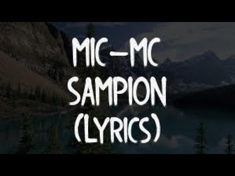 MIC-MC-SAMPION (OFFICIAL VIDEO)(Lyrics/Tekst)