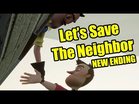 Hello Neighbor NEW ENDING | Let's Save the NEIGHBOR (видео)