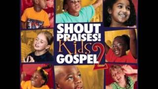 Shout Praises! Kids Gospel 2 - Medley Worship
