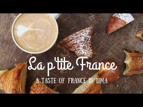 La p'tite France - a taste of France in Lima
