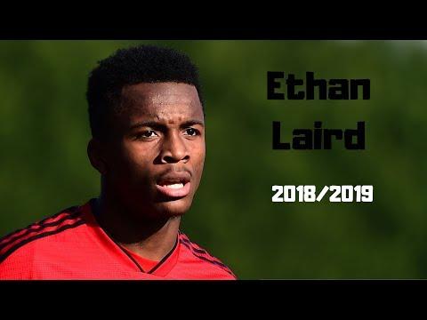 Ethan Laird - Season Highlights - 2018/2019