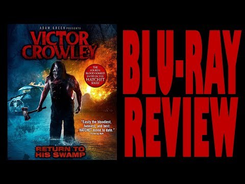 VICTOR CROWLEY (HATCHET 4) BLU-RAY REVIEW (HORROR / SLASHER)