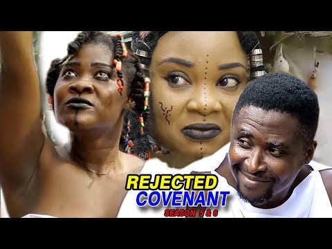 Rejected Covenant Season 5 &  6 - Movies 2017 | Latest Nollywood Movies 2017 | Family Movie