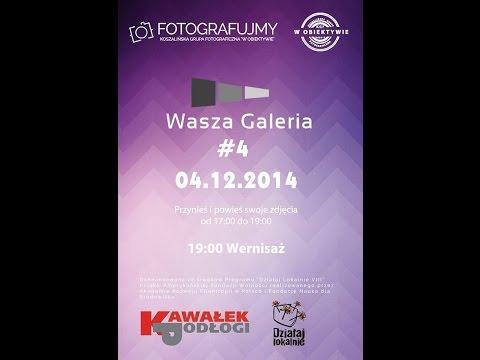 """'Wasza Galeria"""" to flagowy projekt koszalińskiej grupy fotograficznej """"W obiektywie""""  Czwarta edycja jest częścią projektu FOTOGRAFUJMY dofinansowanego ze środków Programu """"Działaj Lokalnie VIII"""" Polsko-Amerykańskiej Fundacji Wolności realizowanego przez"""