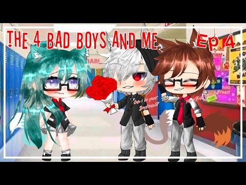 THE 4 BAD BOYS AND ME (EPISODE 4) (Gacha Life + Gacha Club Series) shawn & shayne