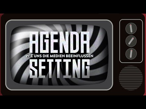 Wie uns die Medien beeinflussen | Agenda Setting