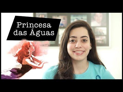 Resenha: Princesa das Águas - Paula Pimenta