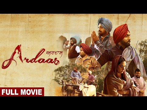 Ardaas (Full Movie) ਅਰਦਾਸ | Gurpreet Ghuggi, Ammy Virk, Gippy Grewal | Latest Punjabi Movie 2019