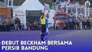 Video DEBUT BECKHAM BERSAMA PERSIB BANDUNG MP3, 3GP, MP4, WEBM, AVI, FLV November 2018