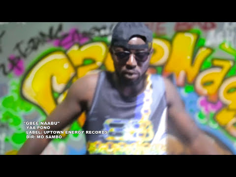 Yaa Pono - Gbee Naabu (Official Video)