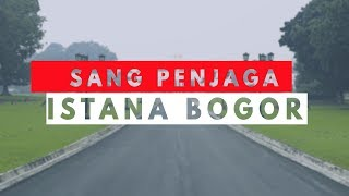 Video SANG PENJAGA ISTANA BOGOR MP3, 3GP, MP4, WEBM, AVI, FLV Januari 2019